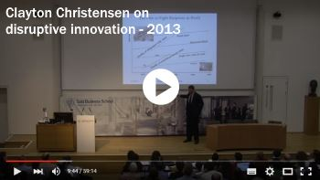 Clayton Christensen on disruptive innovation